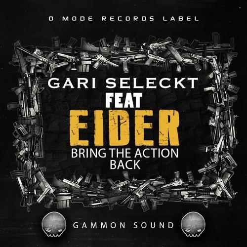 GARISELECKT FEAT EIDER VOL 2 - BRING THE ACTION