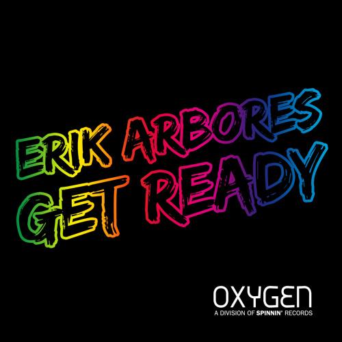 Erik Arbores - Get Ready (Original Mix)