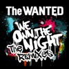 The Wanted - We Own The Night (Ivan Gomez & Nacho Chapado Radio Mix) OFFICIAL RMX