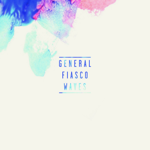 General Fiasco - Waves