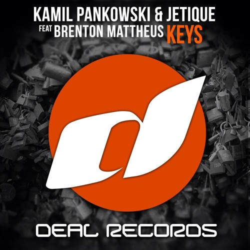 - RELEASE - Kamil Pankowski & Jetique feat. Brenton Mattheus - Keys (Original Mix)
