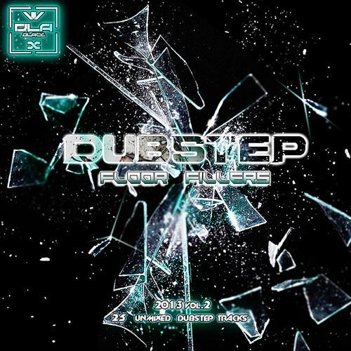 Various Artists - Dubstep Floor Fillers 2013 Vol.2 (Album MegaMix) *Free Download*