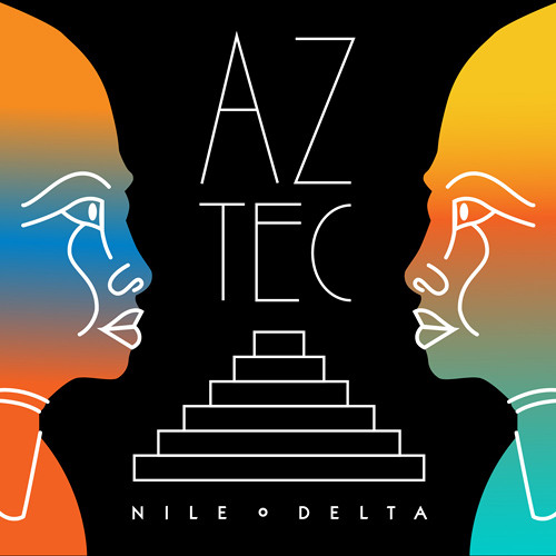 Nile Delta - Aztec (Plastic Plates Remix)