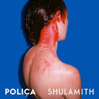 Poliça - Smug