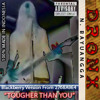 DRONX - TOUGHER THAN YOU (Official Release 192 Kbps Downloadable)