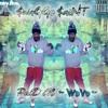 $waGGo $aiNT - ~ PAID In WAVE ~ - 09 ~ HiTTiN $WiTTCHe$ (Prod. By GvCCiKR4Y) ~