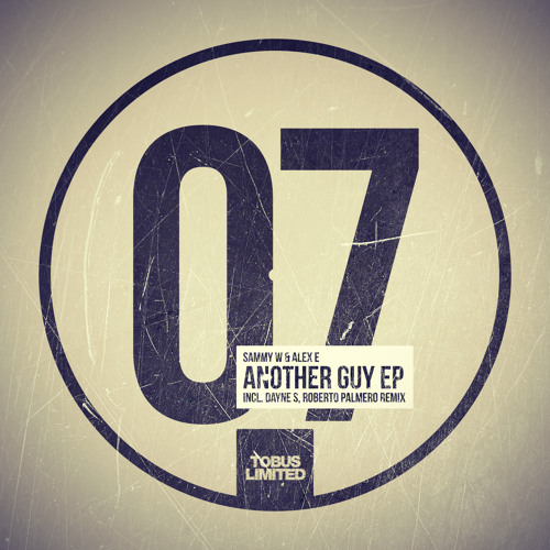 Sammy W & Alex E - Another Guy (Dayne S Remix) Snippet