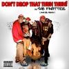Dont Drop That Thun Thun (Inkyz Remix)