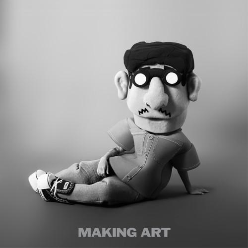 Making Art (AVAN LAVA Remix)