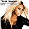 Get Your Life by Tamar Braxton
