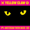 Yellow Claw - Amsterdam Twerk Music EP (Preview Mix)(Jeffrees/Mad Decent)