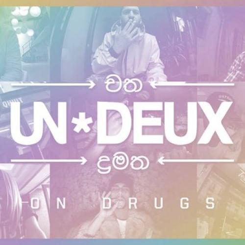 UN*DEUX - On Drugs (Douchka Remix)