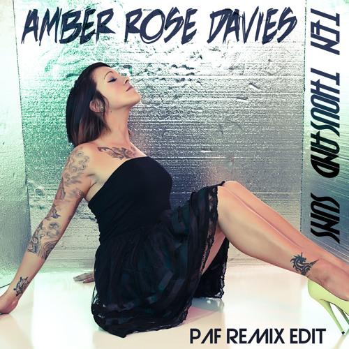 Amber Rose Davies - Ten Thousand Suns (Paf Edit)
