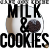 CAFE' CON LECHE' - - MILK & COOKIES [FREE DOWNLOAD]