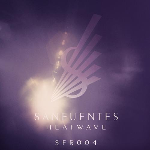 Sanfuentes - Heatwave (SFR004)