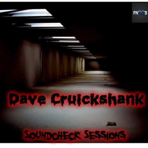 SOUNDCHECK SESSIONS on FNOOB RADIO 13/09/2013  *FREE DOWNLOAD*