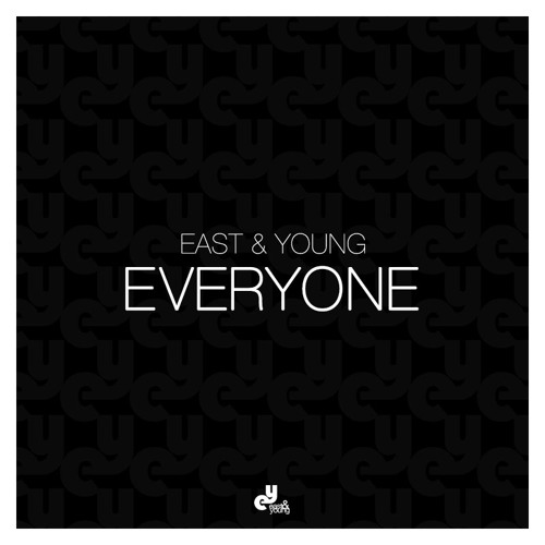 East & Young - Everyone (Original Mix)- FREE DOWNLOAD
