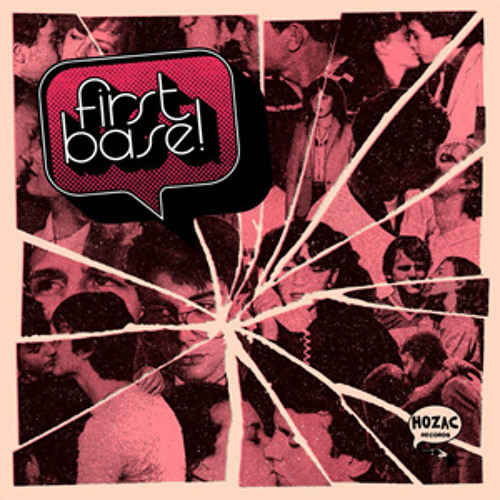 FIRST BASE - You Can Come Over