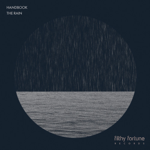 Handbook - The Rain [Filthy Fortune Records]