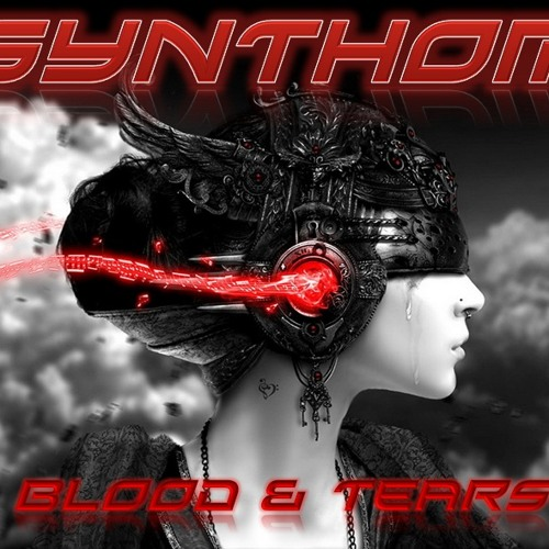 SYNTHOM - Blood And Tears