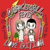 DANCEHALL FEVER #3 Love Edition