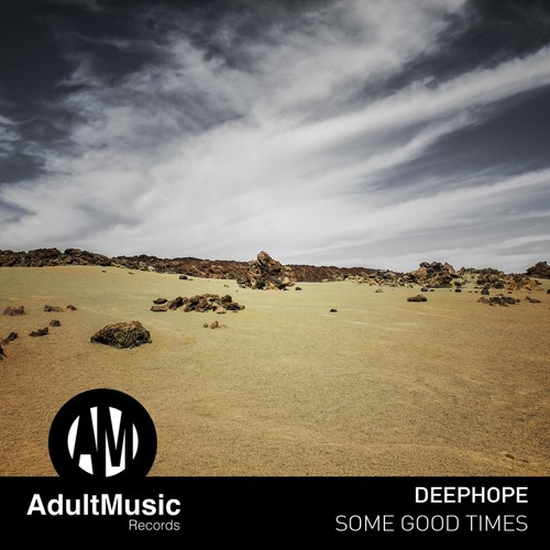 Deephope - Some Good Times EP [Adult Music Records]