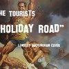The Tourists - Holiday Road (Lindsey Buckingham Cover)