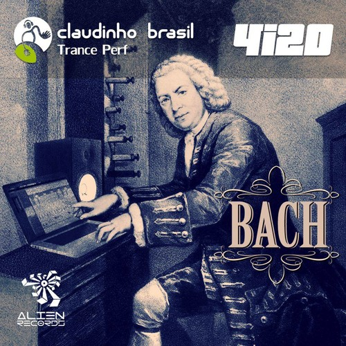 "Claudinho Brasil & 4i20 - Bach (Original Mix) ""preview"""