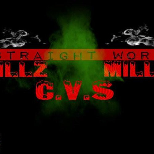 Killz, Max Millz N CVS(Straight Work)