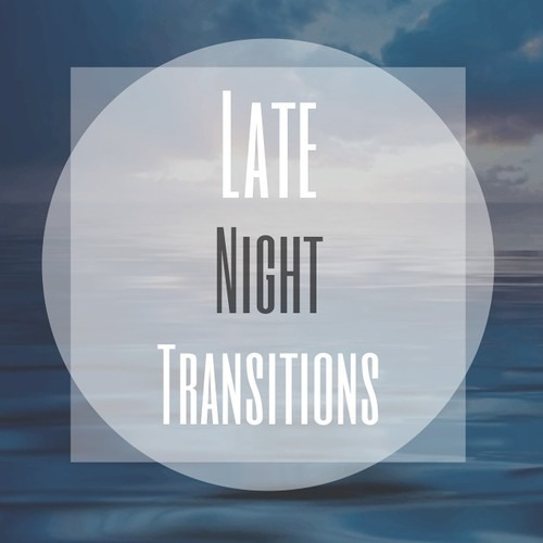 Late Night Transitions by Bryan Bequez