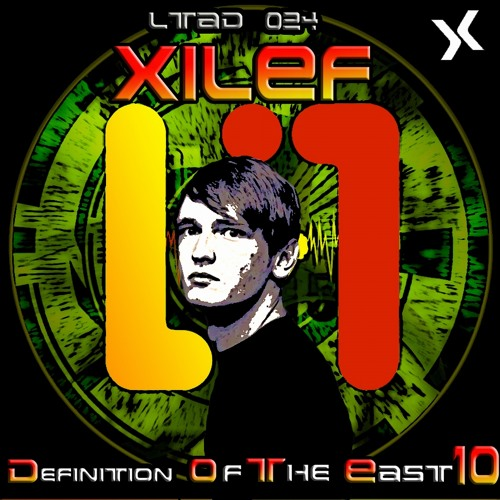 Xilef - Definition of the East Vol. 10 (LTAD024)