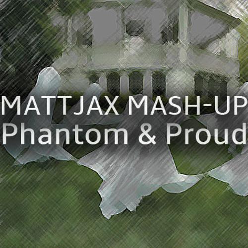 Blasterjaxx & Billy The Kit Vs. Filip Ilic - Phantom & Proud (Mattjax Mash - Up) [Free Download]