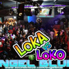 LoKA Vs LoKO(c.r.a.z.z.y. .l.o.o.p.s)PRM(((EngelBlue)))