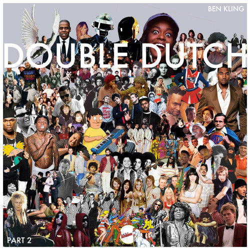 Double Dutch (Part 2)