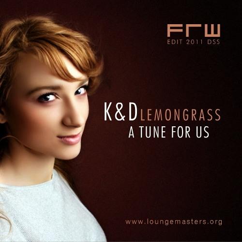 Kruder . Dorfmeister . Lemongrass - a tune for us (FRW Lounge Master 2011)
