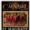 Banda Carnaval [El Magnate]