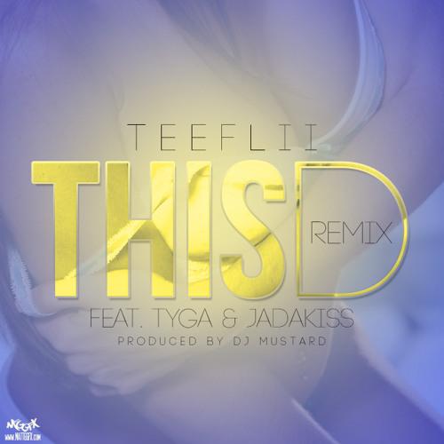 This Dick Official Remix Featuring Tyga & Jadakiss