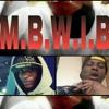 (LuEnie) M.B.W.I.B.