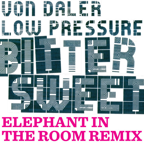 Bitter Sweet - Elephant In The Room Remix