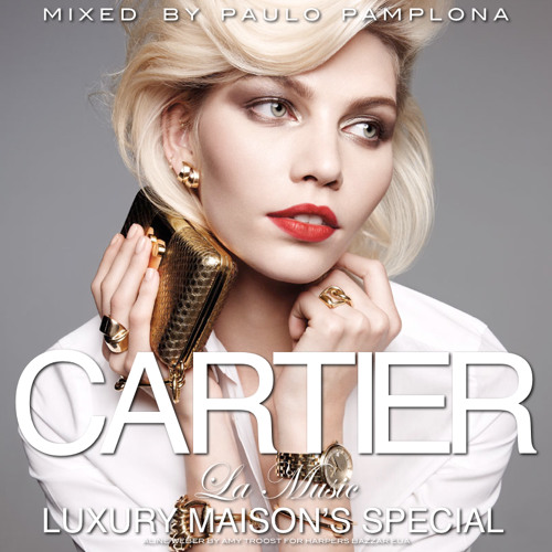 La Music - CARTIER LUXURY MAISON'S SPECIAL - Mixed by Paulo Pamplona
