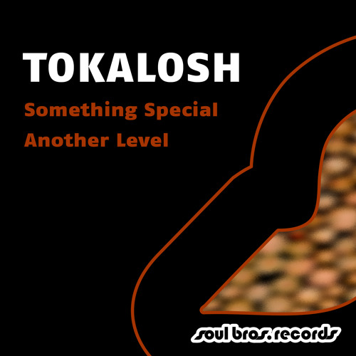 Tokalosh ft Lego _ Another Level   ** OUT NOW ON SOUL BROS **