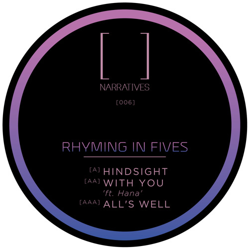 Narratives Music 006 - AA) Rhyming in Fives - With You (ft. Hana)