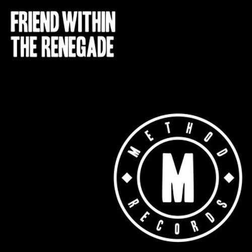 """Friend Within - """"The Renegade"""" EP"""
