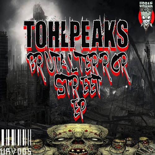 TohLPeaks - Brutal Terror Street