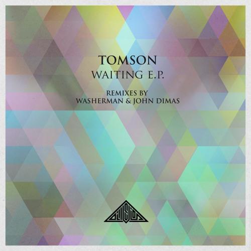 ILL008 - TOMSON - WAITING E.P. - REMIXES BY WASHERMAN & JOHN DIMAS