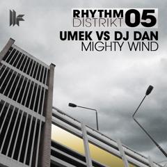 UMEK vs DJ Dan - Mighty Wind (Original Club Mix) [Toolroom Records]
