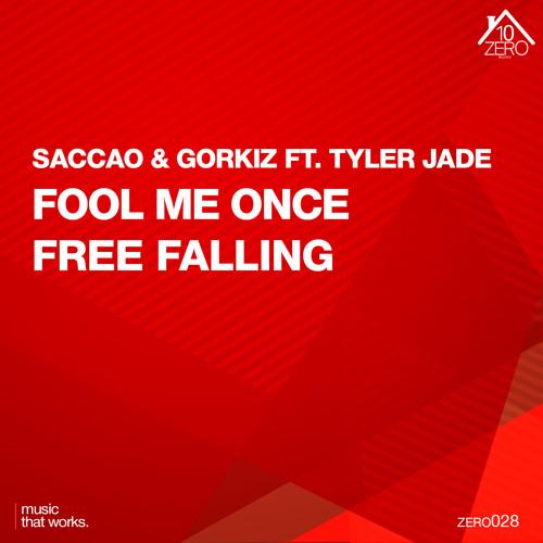 Saccao & Gorkiz feat. Tyler Jade - Fool Me Once (Original Mix)