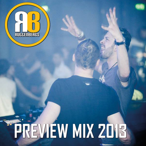 Preview Mix 2013 Almost 100% Ruttenbergs Tracks