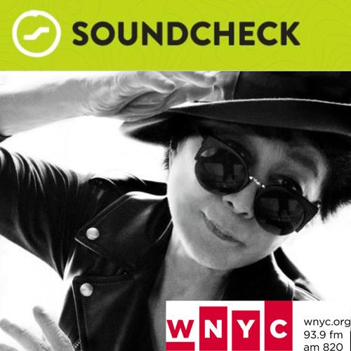 WNYC Soundcheck: Yoko Ono At 80: Dancing Through Life