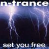 N - Trance Feat Kelly Llorenna - Set You Free (Lee Wright Remix)